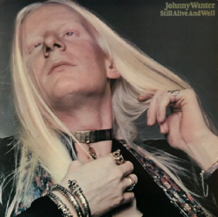 Johnny Winter - Still Alive And Well (LP) (VG+/VG)